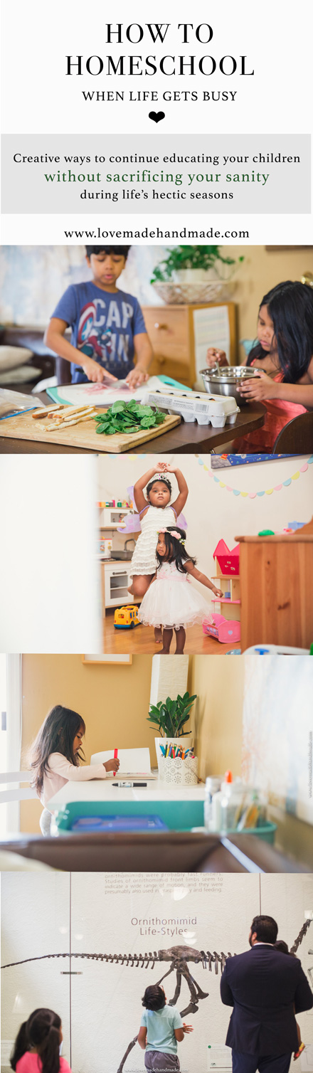 How to Homeschool when Life gets Busy - Lovemade Handmade
